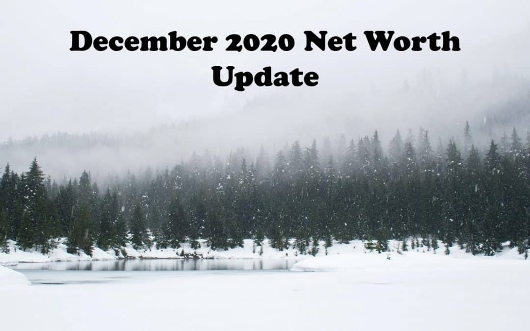 Winter is here, December Net Worth 2020