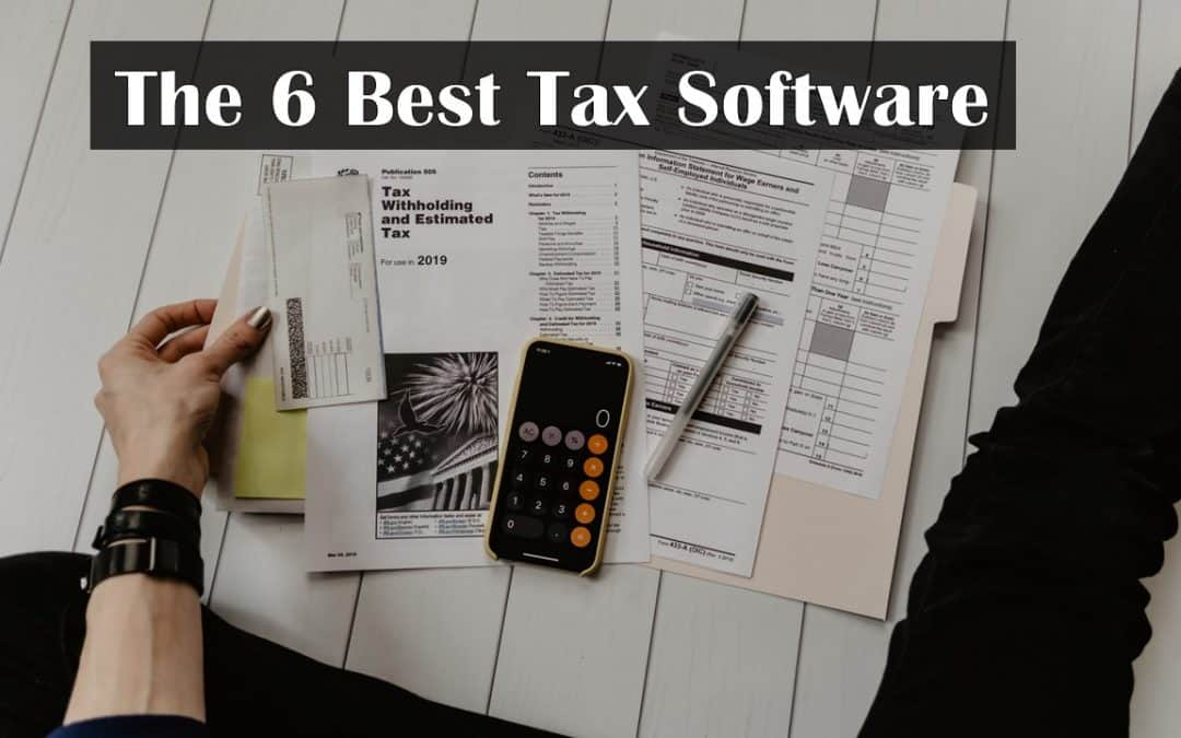 The 6 Best Tax Software to Help You do Taxes